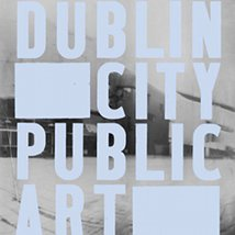 Dublin City Public Art Programme – Proposals Sought |  The LAB  Foley Street Dublin 1 | Tuesday 12 April to Monday 27 June 2011 | to