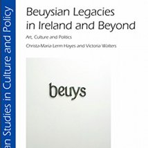 Christa-Maria Lerm Hayes, Victoria Walters: Beuysian Legacies in Ireland and Beyond |   | Wednesday 11 May to Thursday 1 December 2011 | to