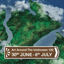 100×100 – Art around the Inishowen 100 |  Various locations Inishowen Peninsula | Saturday 30 June to Sunday 8 July 2012 | to