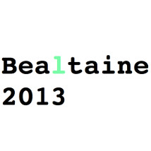 Bealtaine 2013 | Toradh Gallery  Ashbourne Cultural Centre Ashbourne, Co. Meath | Tuesday 30 April to Tuesday 28 May 2013 | to