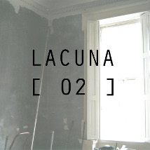 Lacuna [02] |  Taylor Galleries  16 Kildare Street Dublin 2 | Friday 9 May to Saturday 31 May 2014 | to