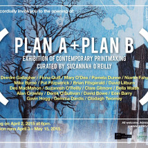 Plan A + Plan B |  Limerick City Gallery  Pery Square, Limerick | Friday 3 April to Friday 15 May 2015 | to