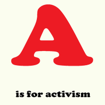 Brian Hilton: A is for Activism |  Atypical Gallery  University of Atypical 109 - 113 Royal Avenue Belfast BT1 1FF | Friday 13 March to Thursday 23 April 2015 | to
