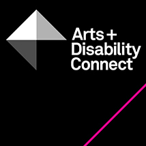 Arts + Disability Connect information clinics |  Venues in Cork Dublin and Galway | Tuesday 21 April to Wednesday 29 April 2015 | to