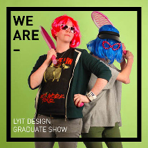 WE ARE, YOU ARE, LyIT Graduate Exhibition 2015 |  Regional Cultural Centre  Port Road, Letterkenny Co. Donegal | Wednesday 10 June to Thursday 18 June 2015 | to