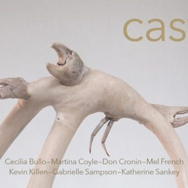 CAST |  Luan Gallery  Custume Place Athlone, Co. Westmeath | Saturday 6 October to Saturday 1 December 2018 | to