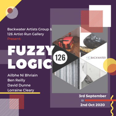 Fuzzy Logic | Studio 12  Backwater Artists Group Wandesford Quay, Cork | Thursday 3 September to Friday 2 October 2020 | to